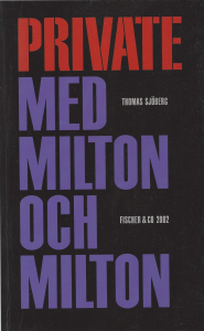 Private med Milton och Milton